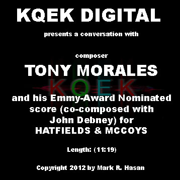 Tony Morales: Scoring the History Channel's Hatfields & McCoys