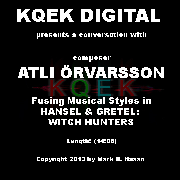 Atli Örvarsson: Fusing Musical Styles in Hansel and Gretel – Witch Hunters