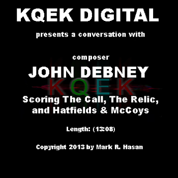 John Debney: Scoring The Call, The Relic, and Hatfields & McCoys